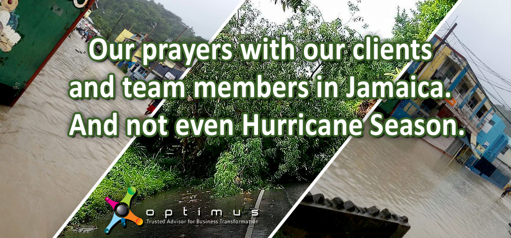Our Prayers With Our Clients And Team Members In Jamaica.  And Not Even Hurricane Season
