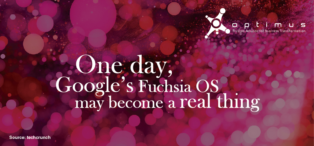 One Day, Google's Fuchsia OS May Become A Real Thing