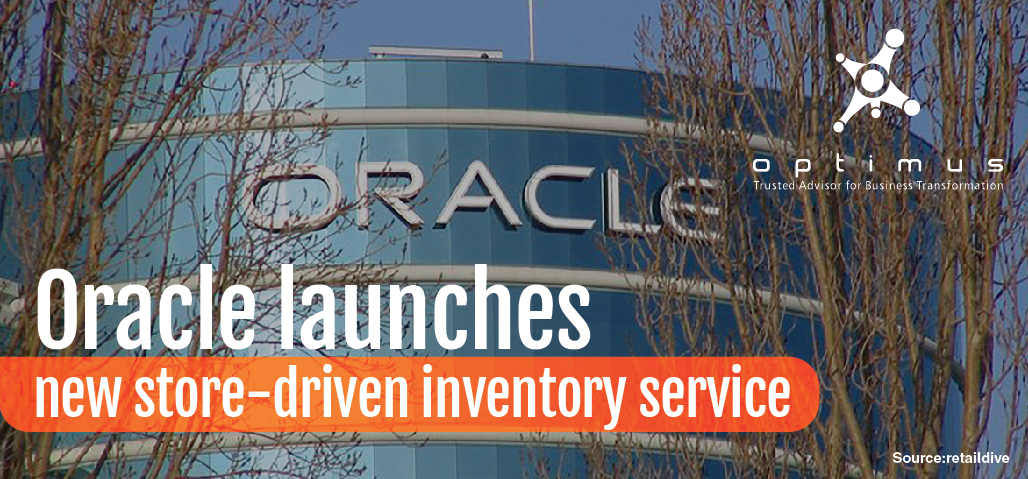 Oracle Launches New Store-driven Inventory Service
