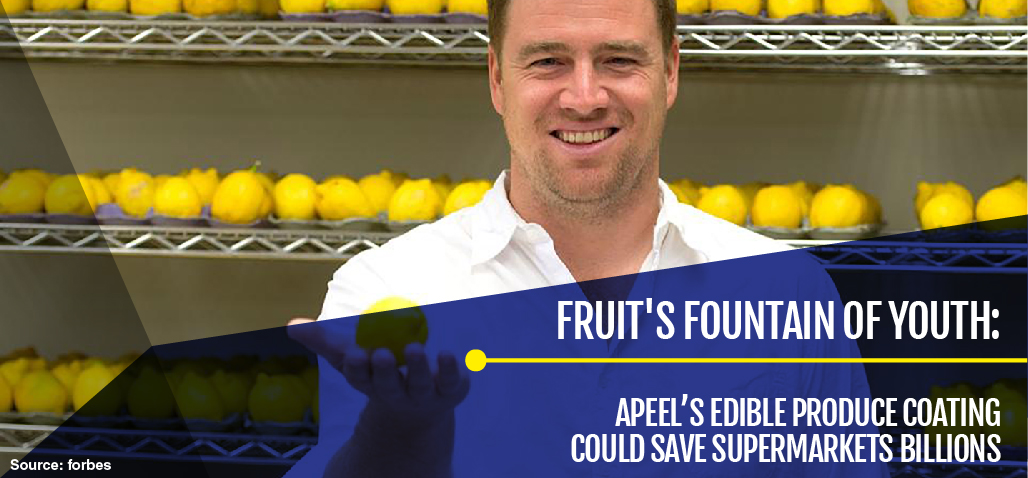 Fruit's Fountain Of Youth: Apeel's Edible Produce Coating Could Slay Food Waste And Save Supermarkets Billions