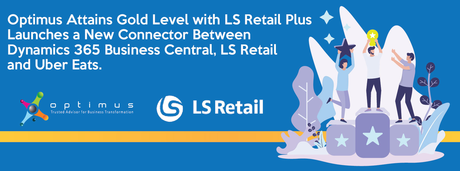 Optimus Attains Gold Level With LS Retail Plus Launches A New Connector Between Dynamics 365 Business Central, LS Retail And Uber Eats