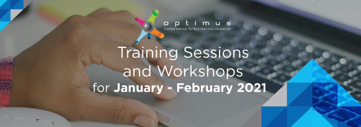 Training Sessions And Workshops For January – February 2021