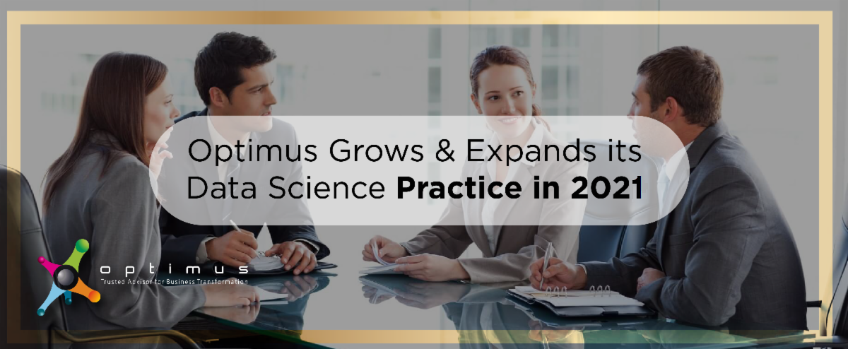 Optimus Grows & Expands Its Data Science Practice In 2021