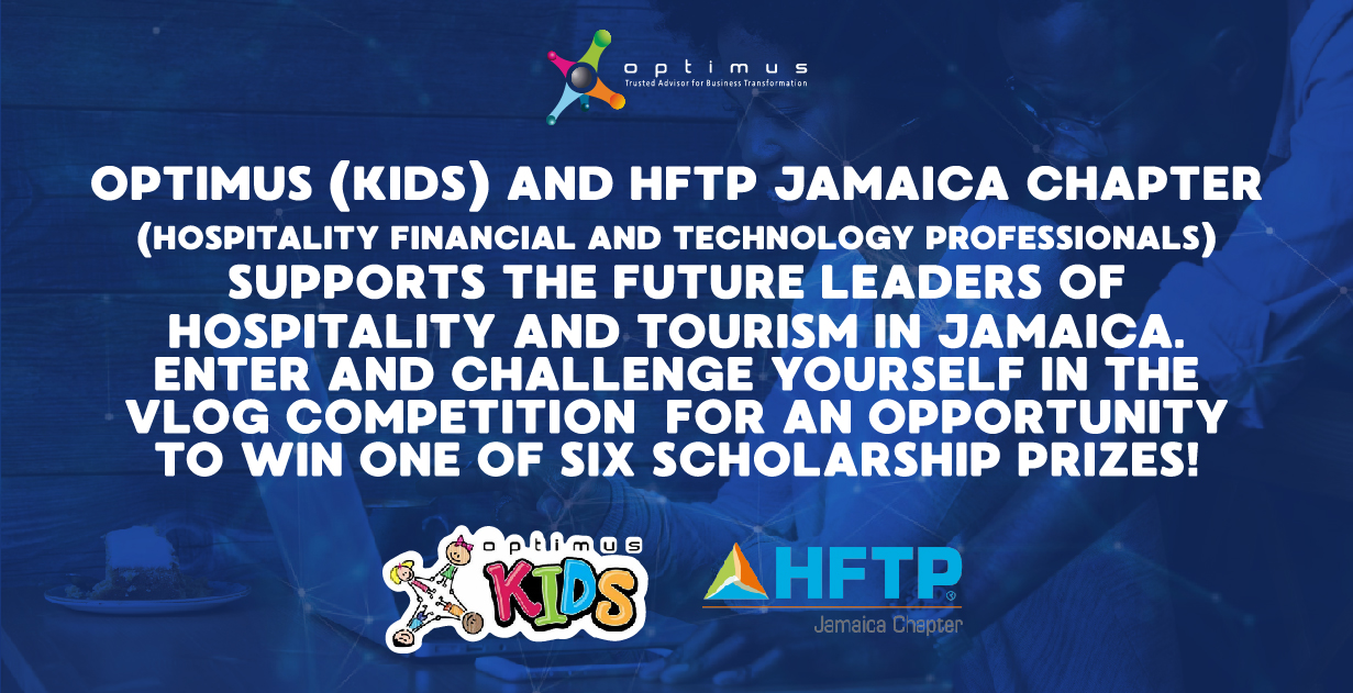 Optimus And HFTP Jamaica Chapter Supports The Future Leaders Of The Hospitality And Tourism In Jamaica